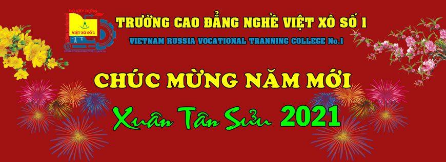 Trường Cao đẳng nghề Việt Xô số 1 - Chúc mừng năm mới 2021