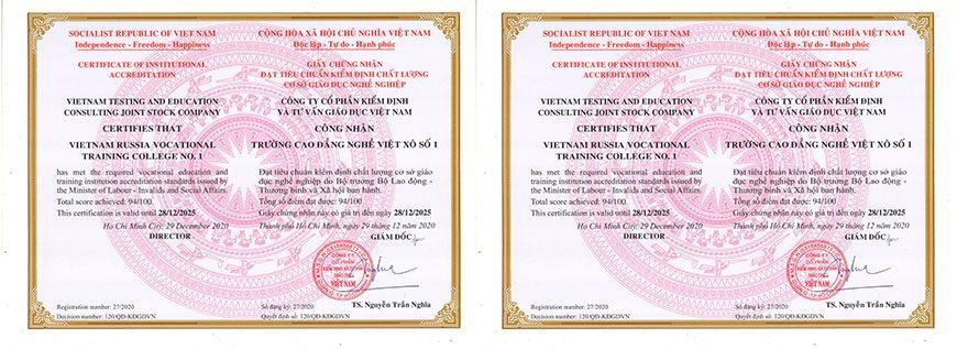 Trường cao đẳng nghề Việt Xô số 1 đạt tiêu chuẩn kiểm định chất lượng cơ sở giáo dục nghề nghiệp do Bộ trưởng Bộ Lao động – Thương binh và Xã hội ban hành.